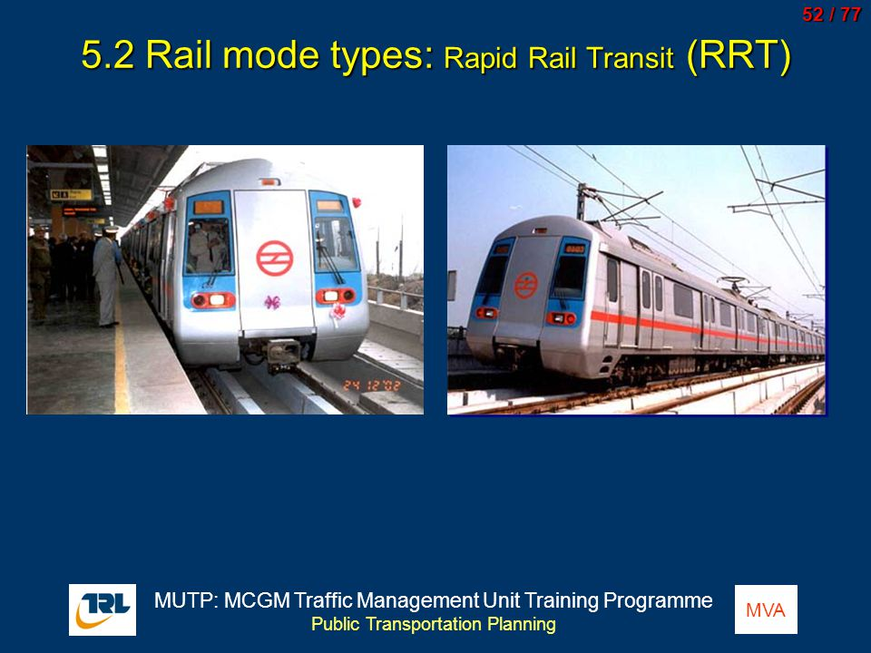 5.2 Rail mode types: Rapid Rail Transit (RRT)
