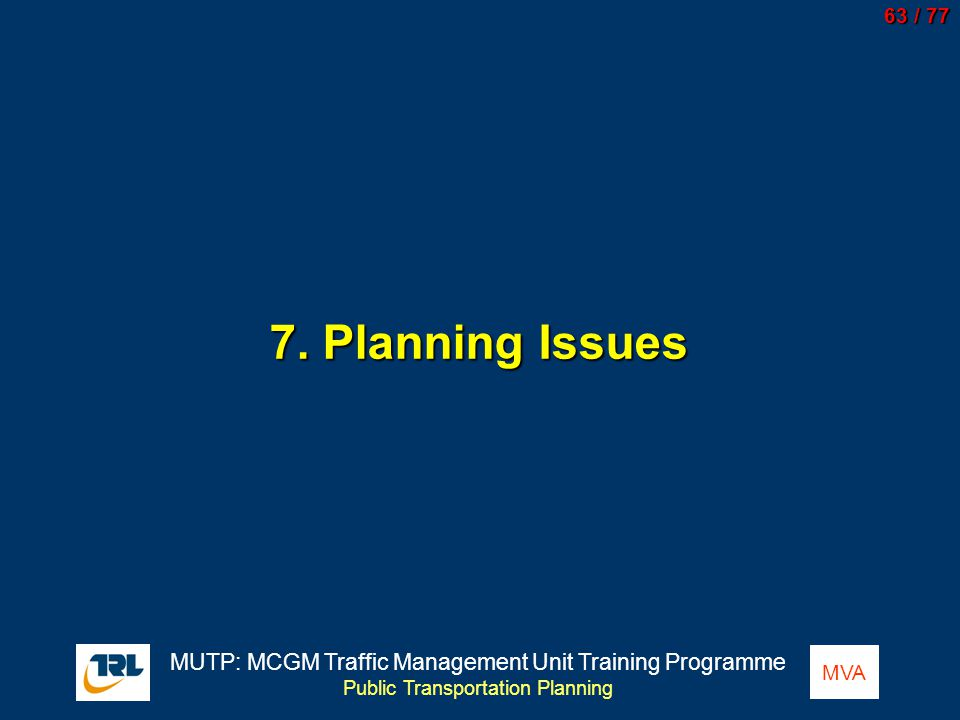 7. Planning Issues