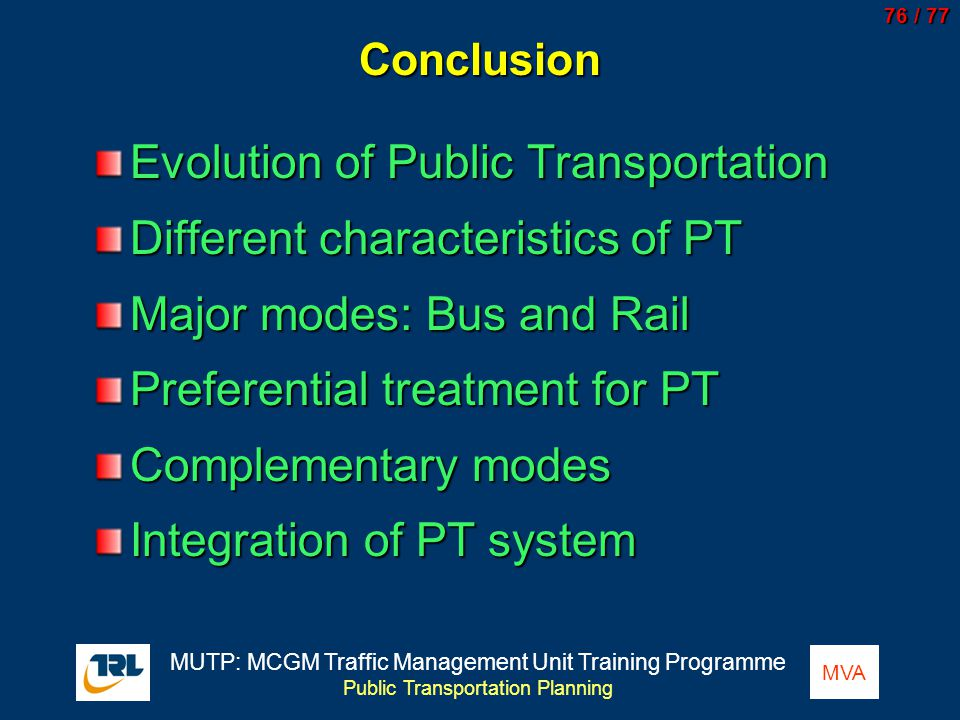 Evolution of Public Transportation Different characteristics of PT