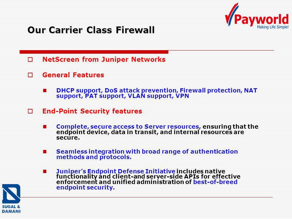 Our Carrier Class Firewall