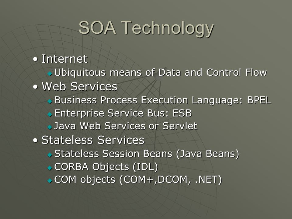 SOA Technology Internet Web Services Stateless Services