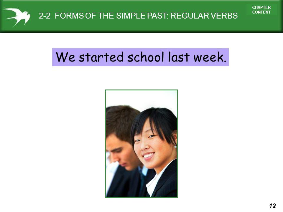 We started school last week.