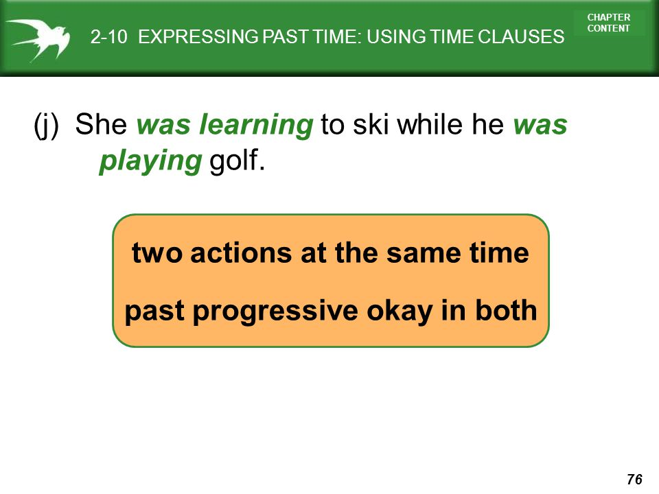 two actions at the same time past progressive okay in both