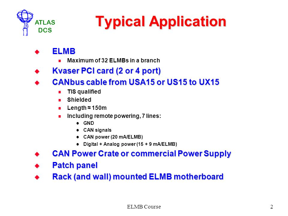 Typical Application ELMB Kvaser PCI card (2 or 4 port)
