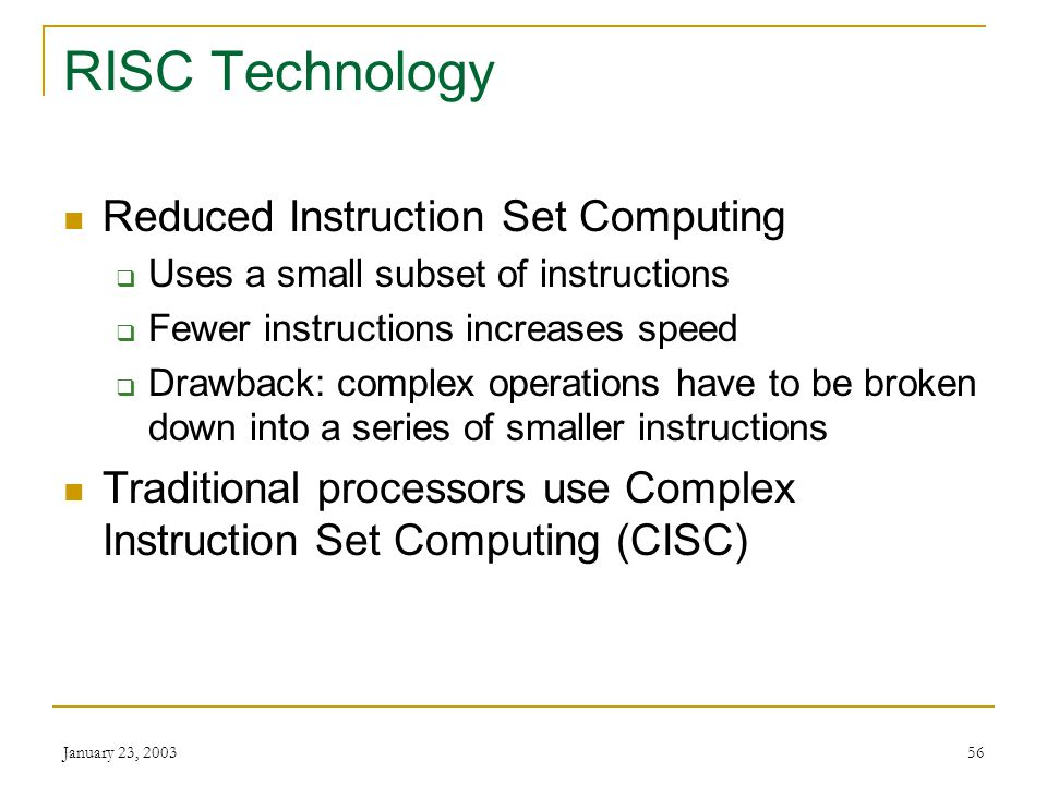 RISC Technology Reduced Instruction Set Computing