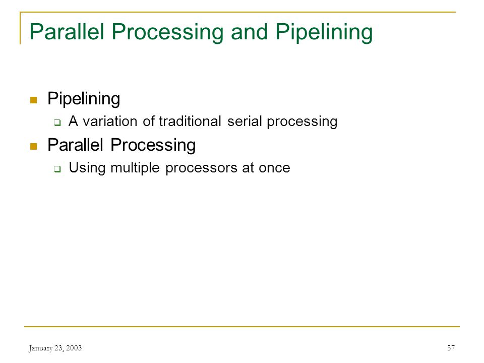 Parallel Processing and Pipelining