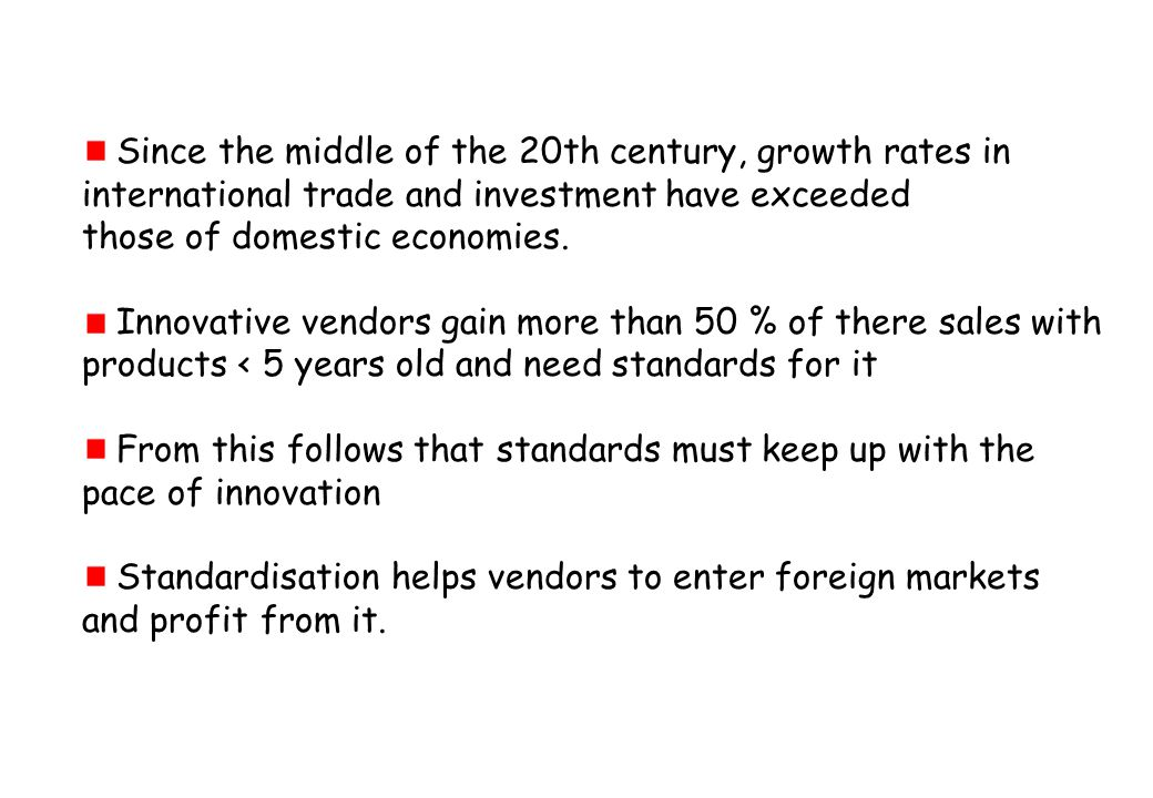 Since the middle of the 20th century, growth rates in