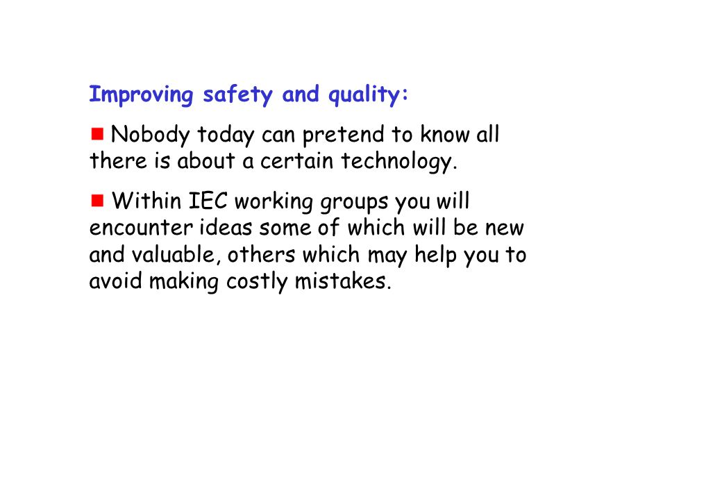 Improving safety and quality: