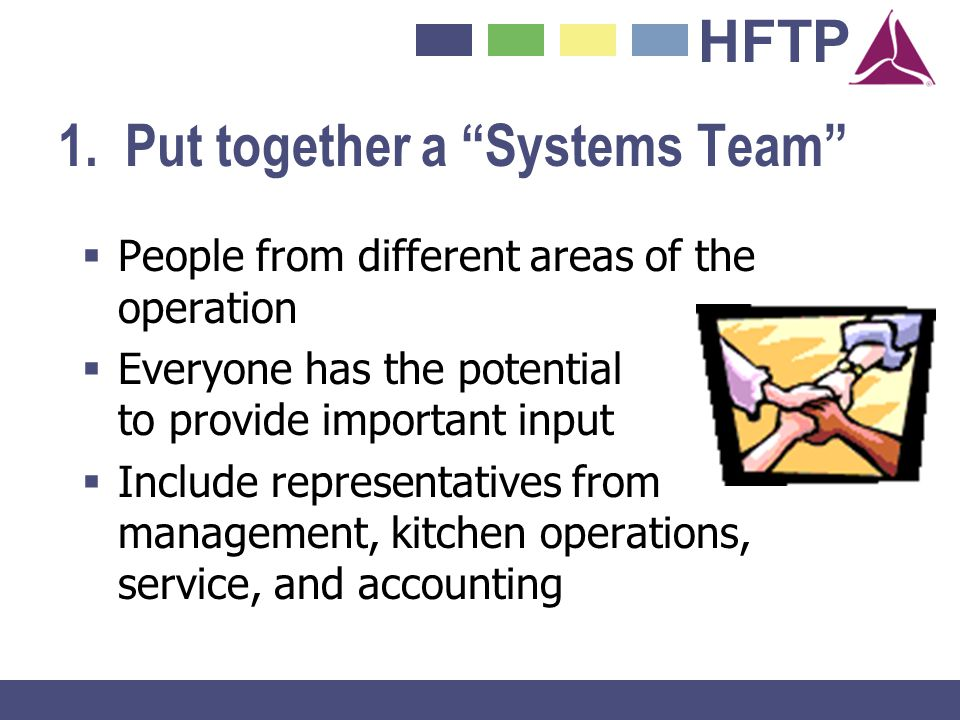 1. Put together a Systems Team