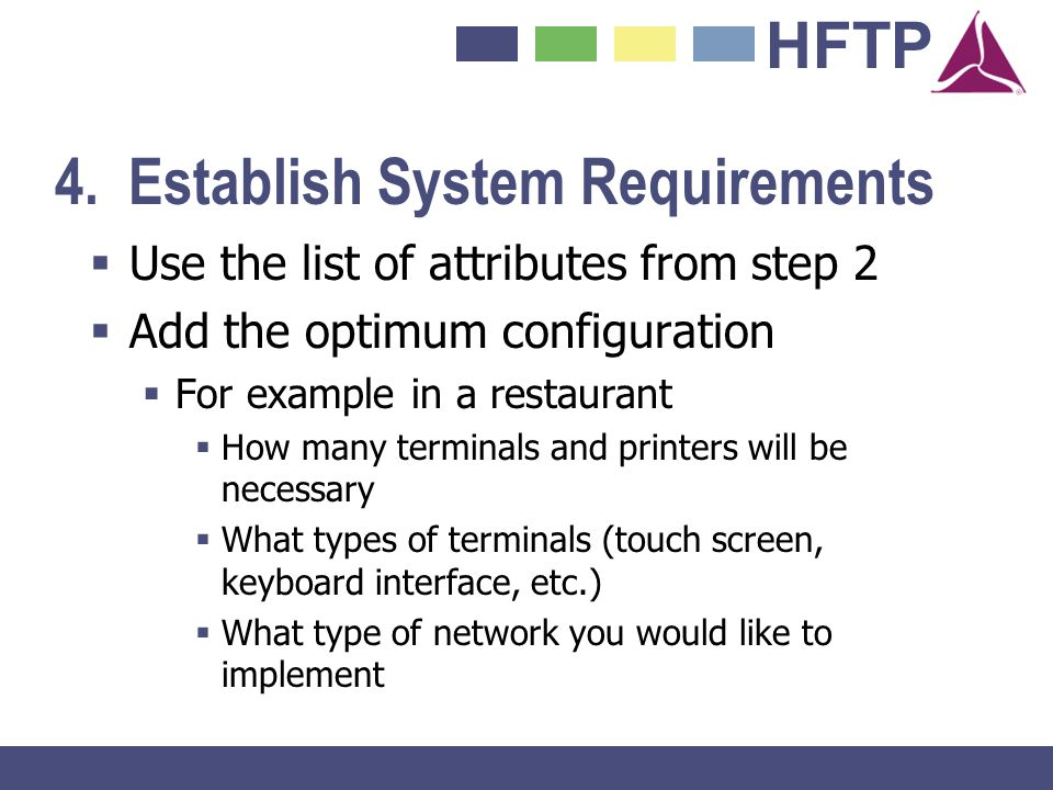 4. Establish System Requirements