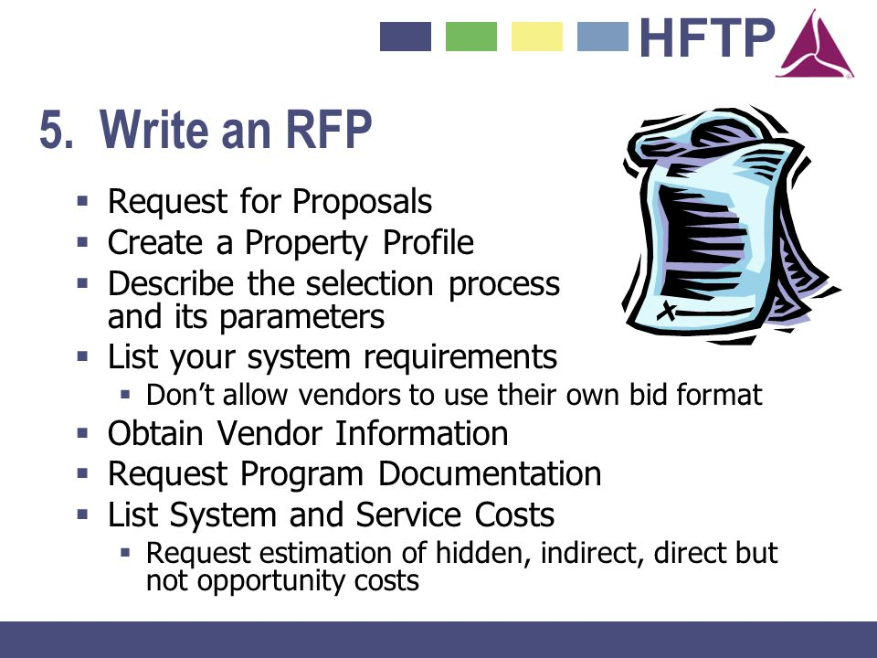 5. Write an RFP Request for Proposals Create a Property Profile