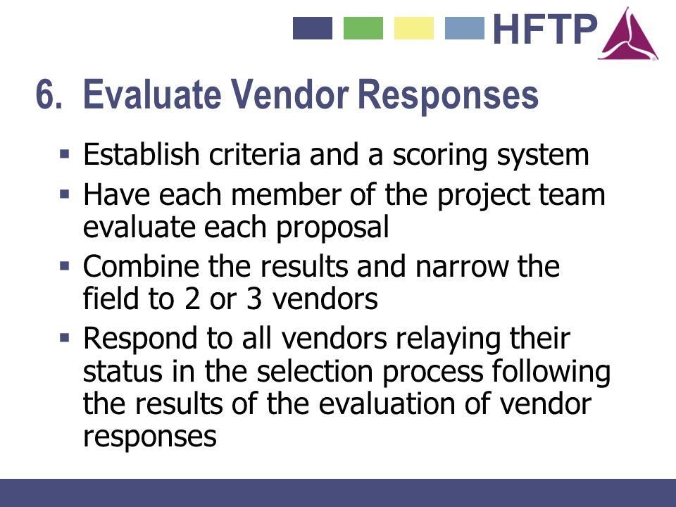 6. Evaluate Vendor Responses