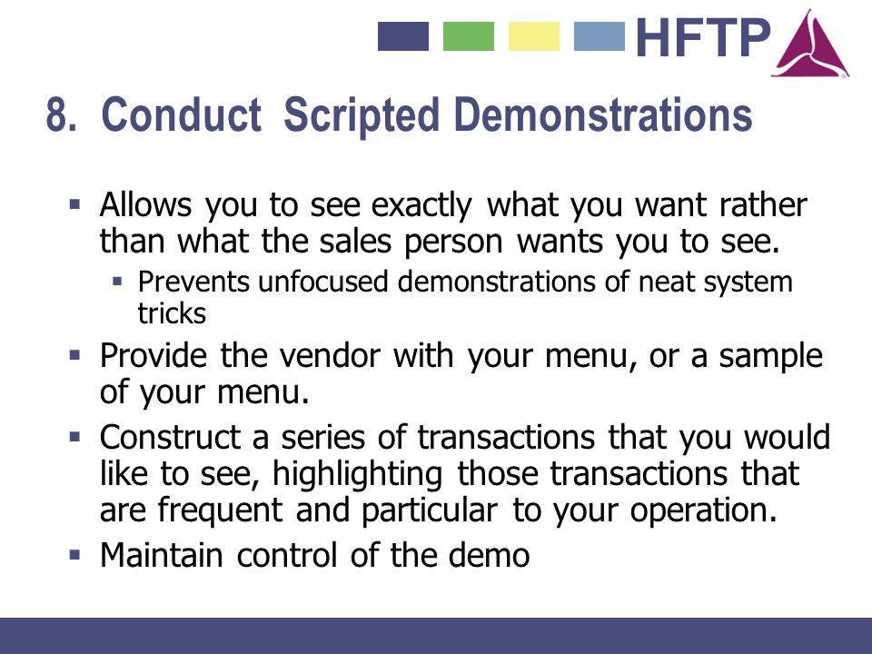 8. Conduct Scripted Demonstrations