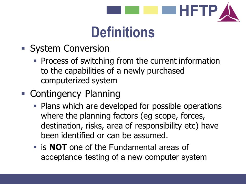 Definitions System Conversion Contingency Planning