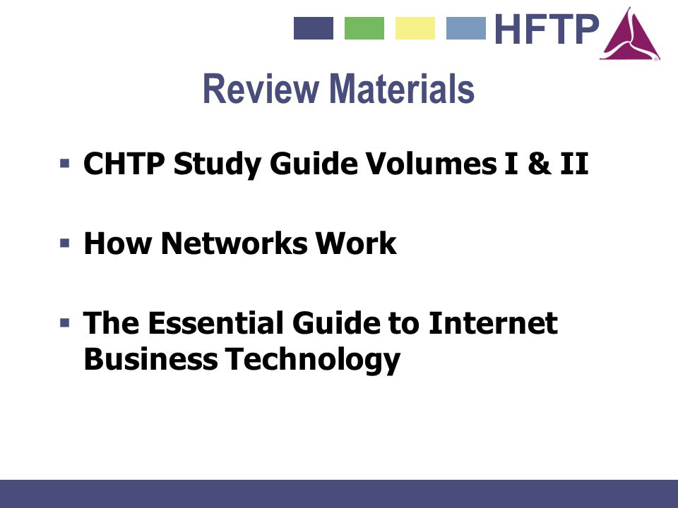 Review Materials CHTP Study Guide Volumes I & II How Networks Work