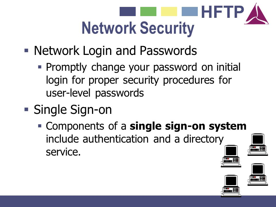 Network Security Network Login and Passwords Single Sign-on