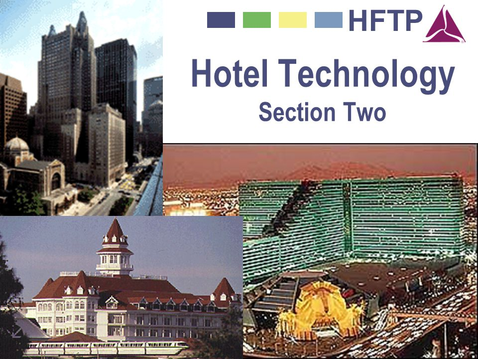 Hotel Technology Section Two