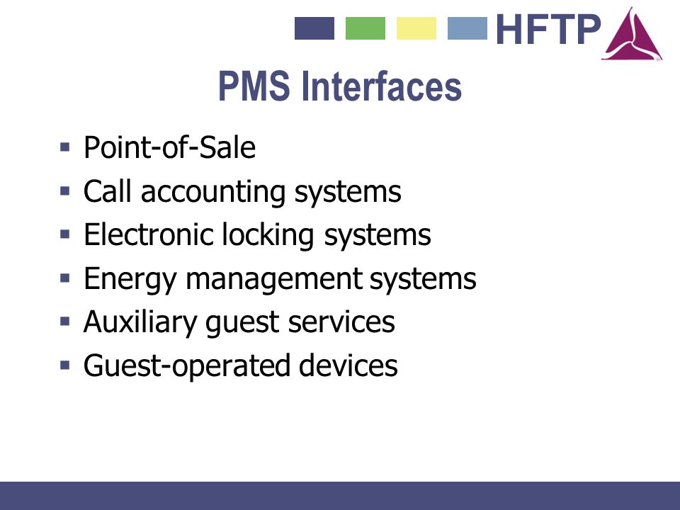 PMS Interfaces Point-of-Sale Call accounting systems