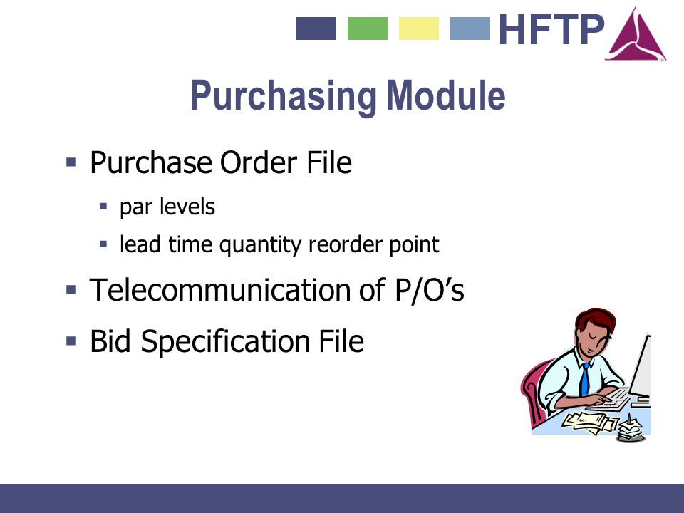Purchasing Module Purchase Order File Telecommunication of P/O's