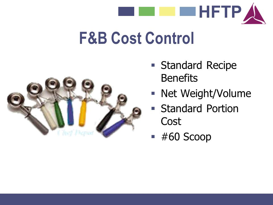 F&B Cost Control Standard Recipe Benefits Net Weight/Volume