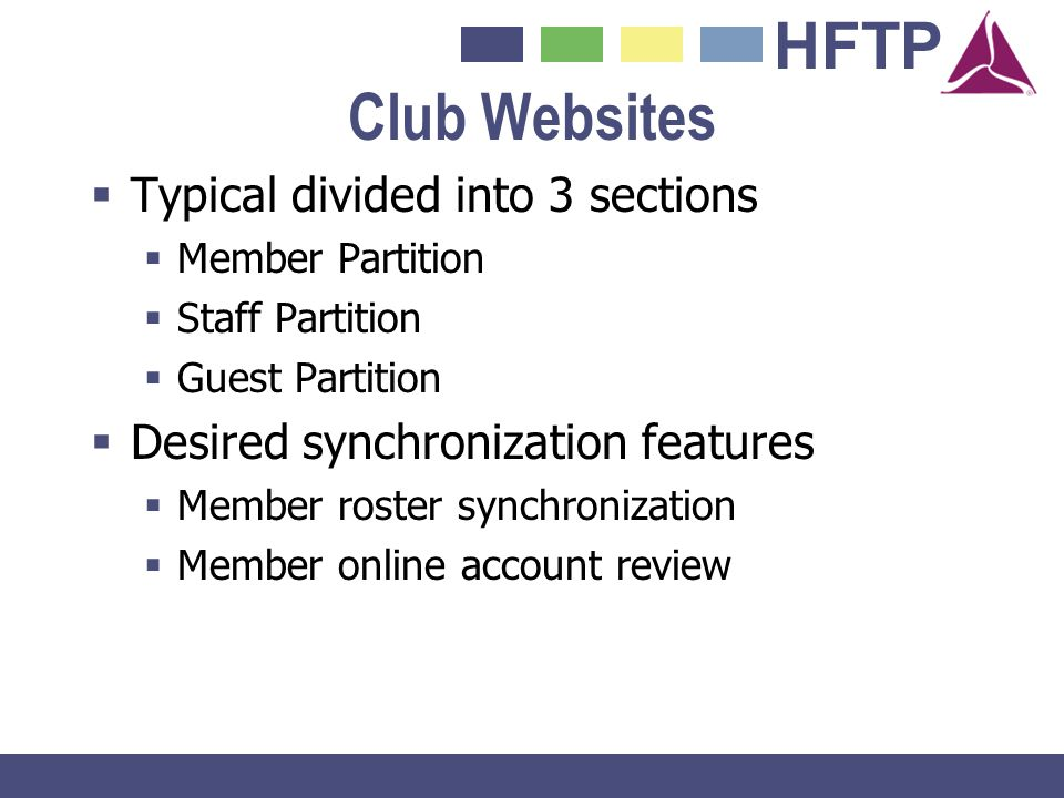 Club Websites Typical divided into 3 sections