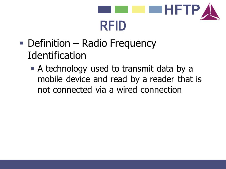 RFID Definition – Radio Frequency Identification