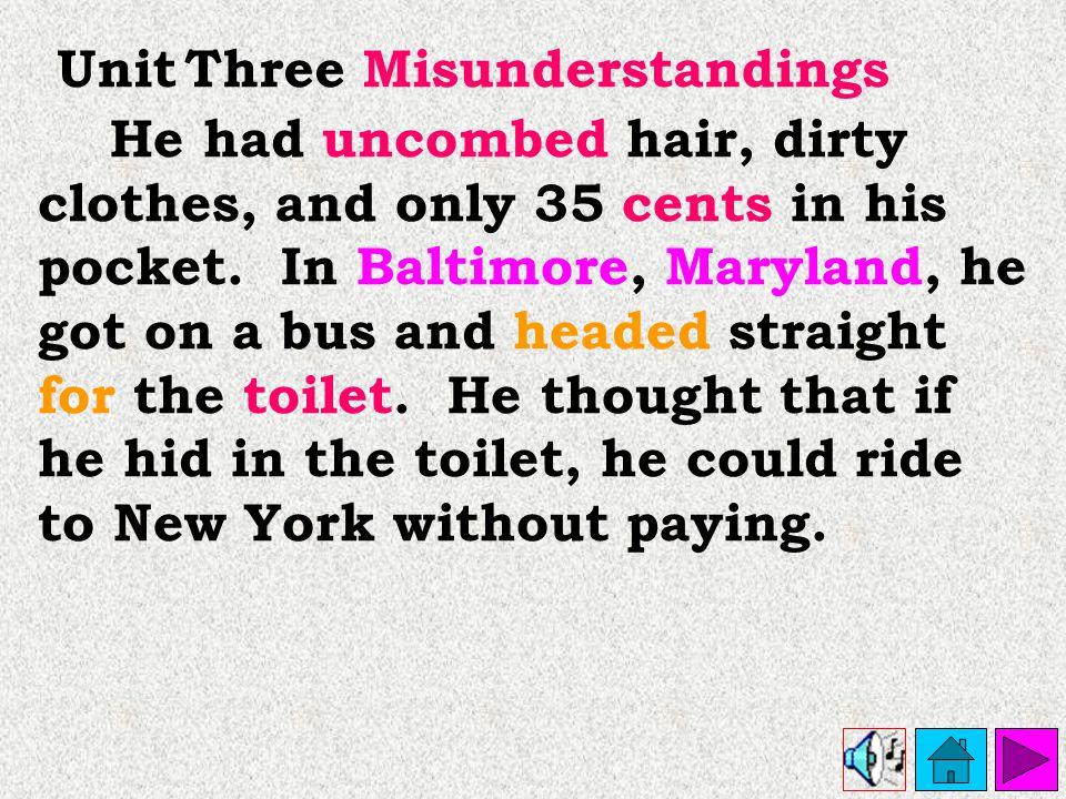 Unit Three Misunderstandings