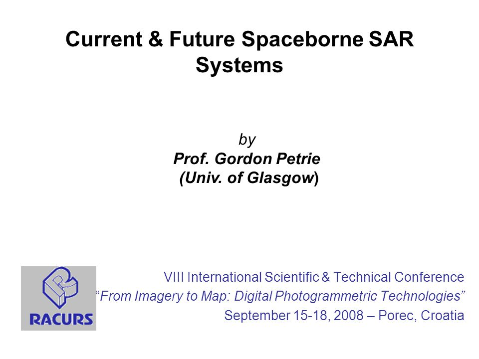 Current & Future Spaceborne SAR Systems