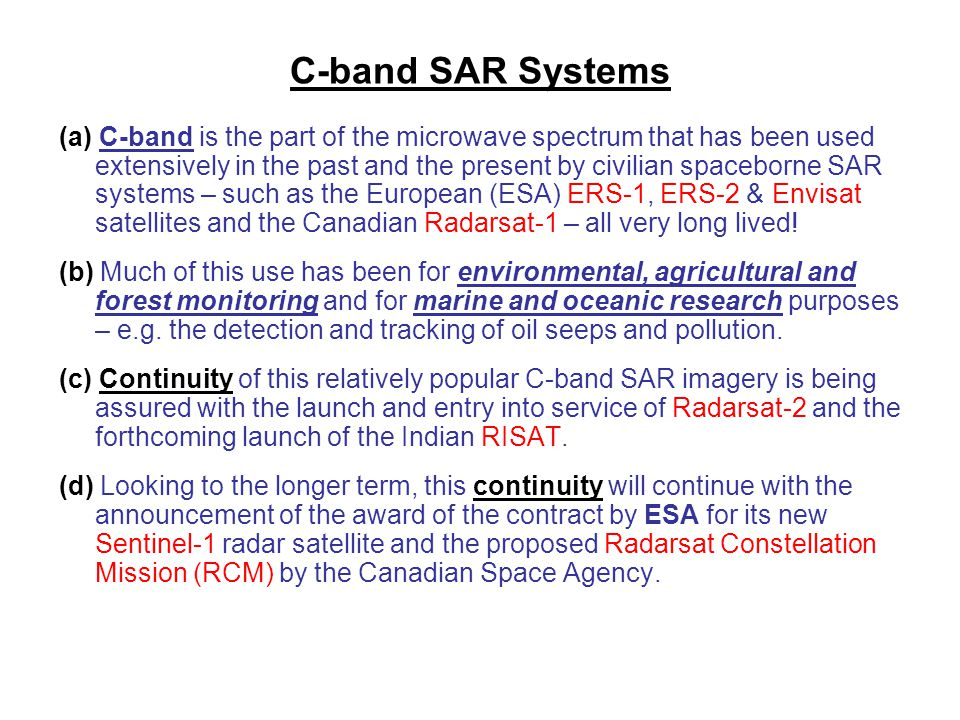 C-band SAR Systems