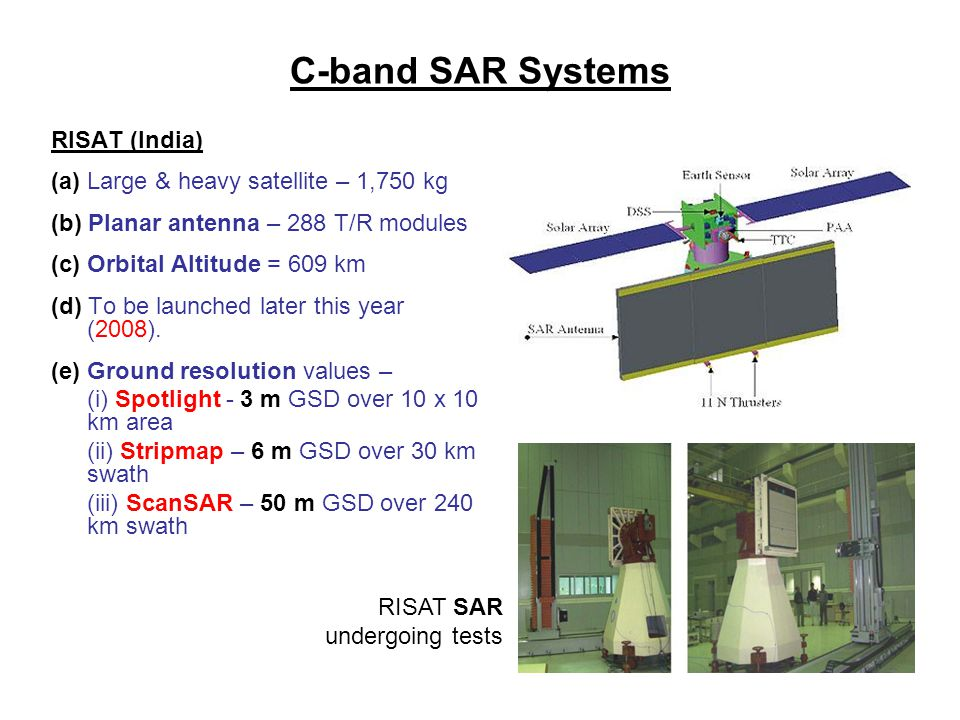 C-band SAR Systems RISAT (India)