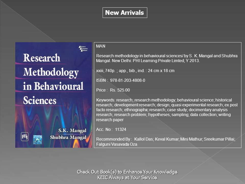 S MAN. Research methodology in behavioural sciences/ by S. K. Mangal and Shubhra Mangal. New Delhi: PHI Learning Private Limted, Y 2013.