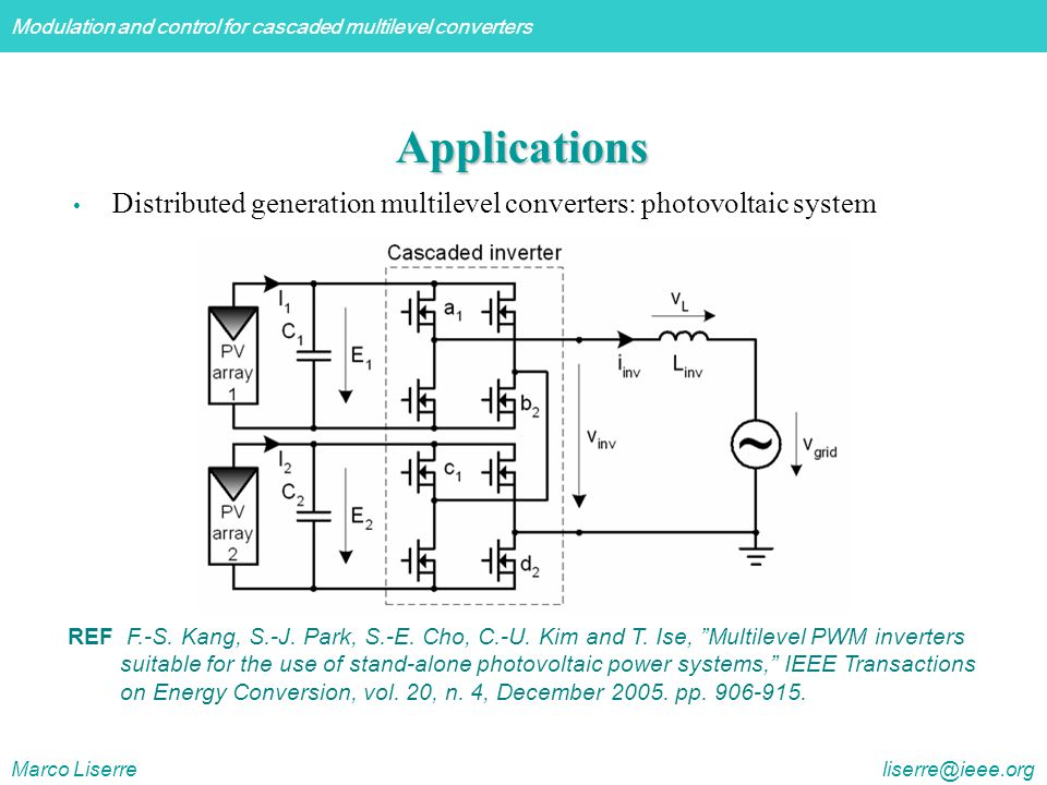 Applications Distributed generation multilevel converters: photovoltaic system.