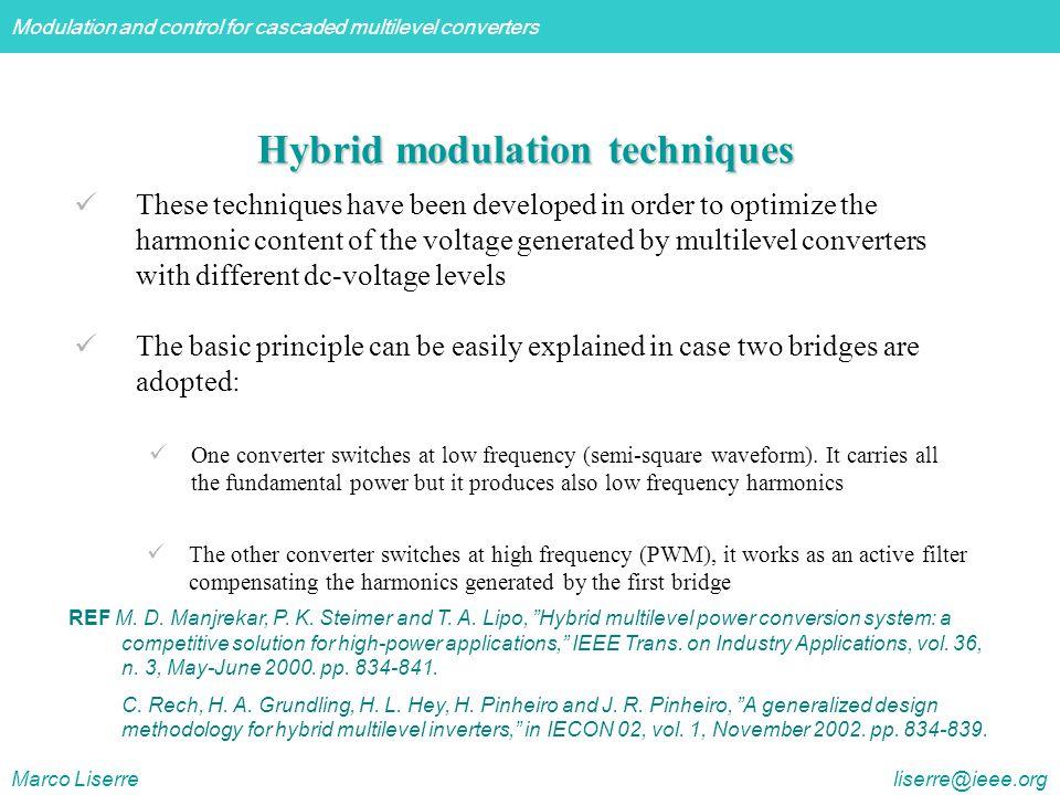 Hybrid modulation techniques