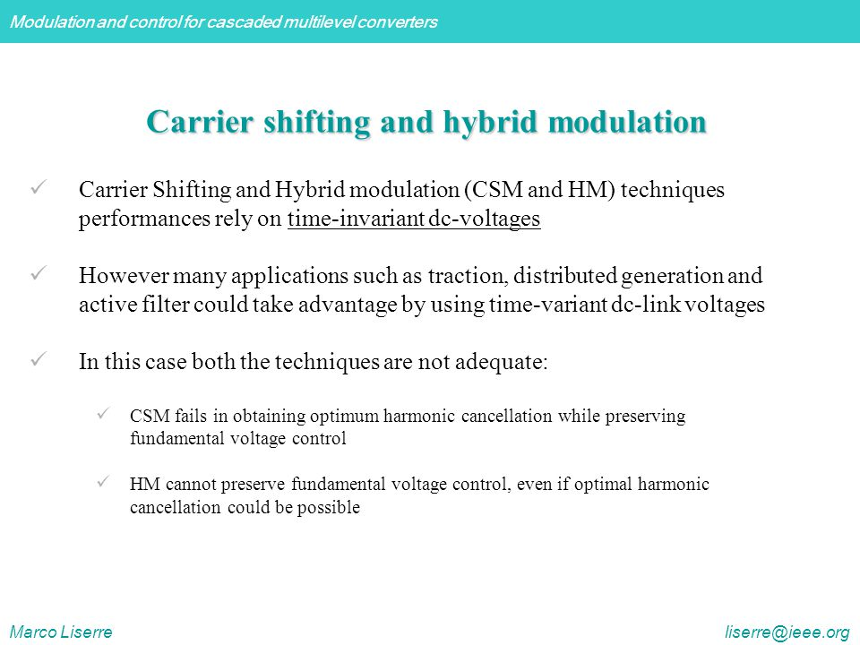 Carrier shifting and hybrid modulation