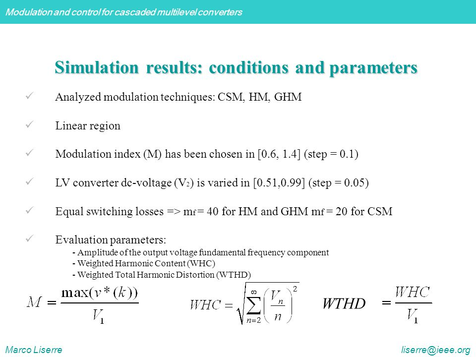Simulation results: conditions and parameters