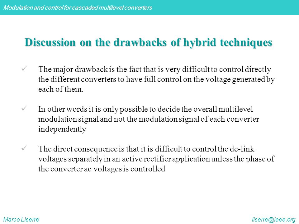 Discussion on the drawbacks of hybrid techniques