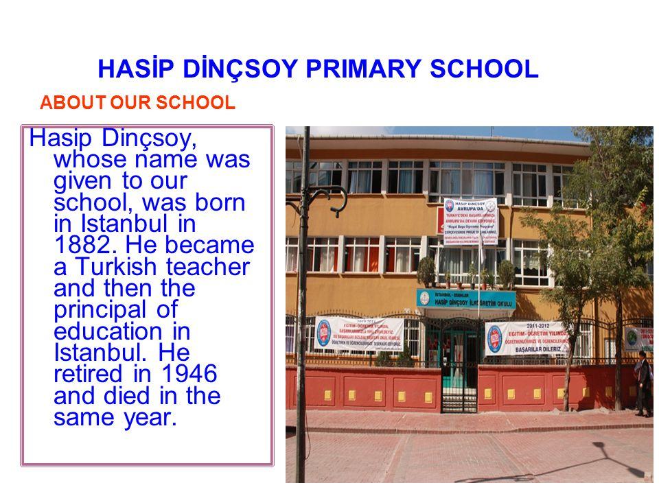 HASİP DİNÇSOY PRIMARY SCHOOL