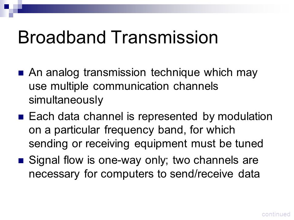 Broadband Transmission