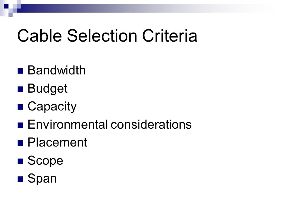 Cable Selection Criteria