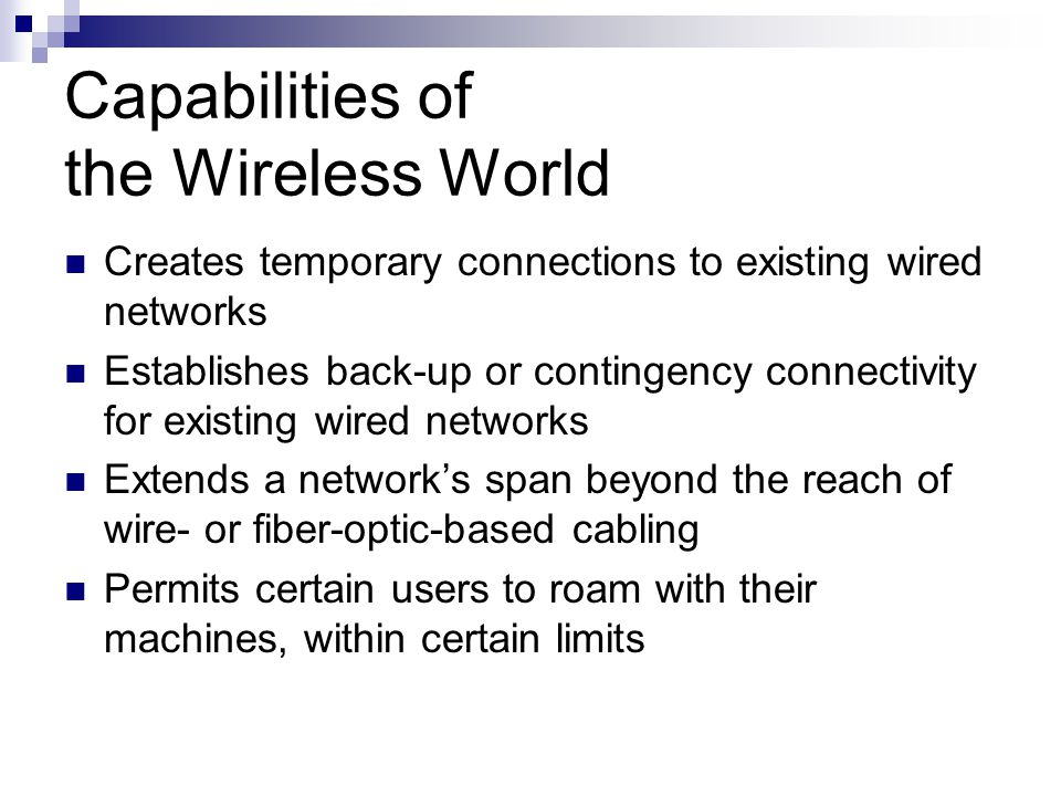 Capabilities of the Wireless World