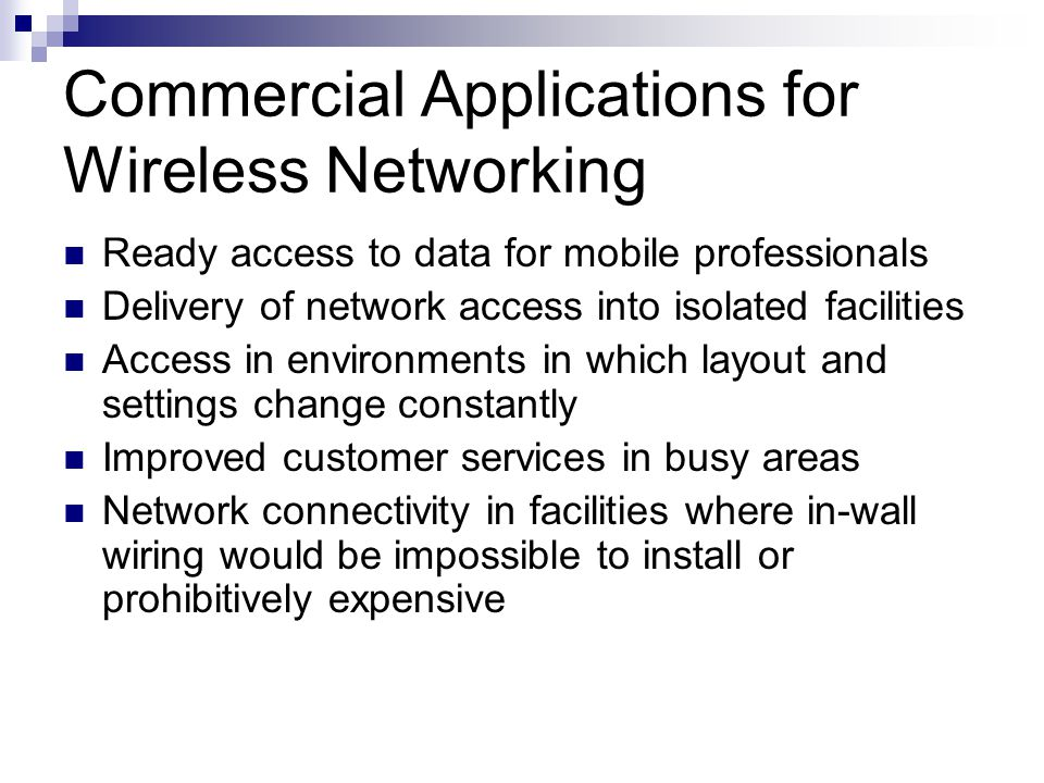 Commercial Applications for Wireless Networking