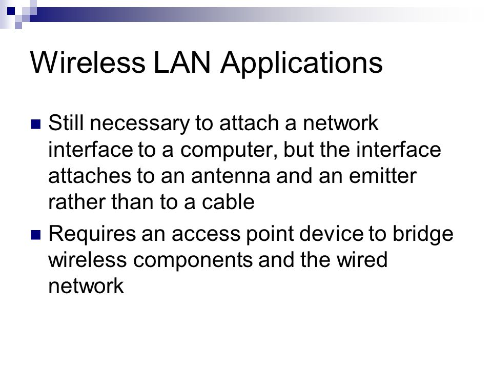 Wireless LAN Applications