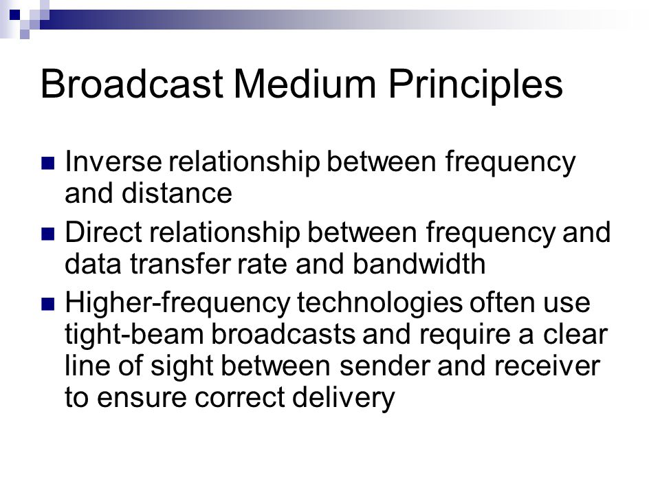 Broadcast Medium Principles