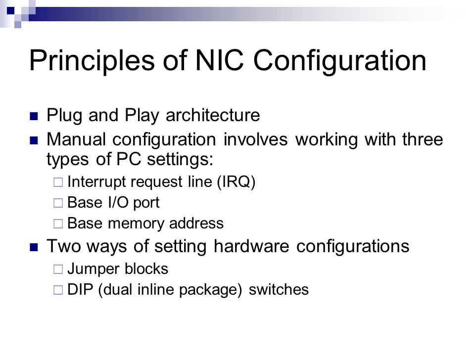 Principles of NIC Configuration