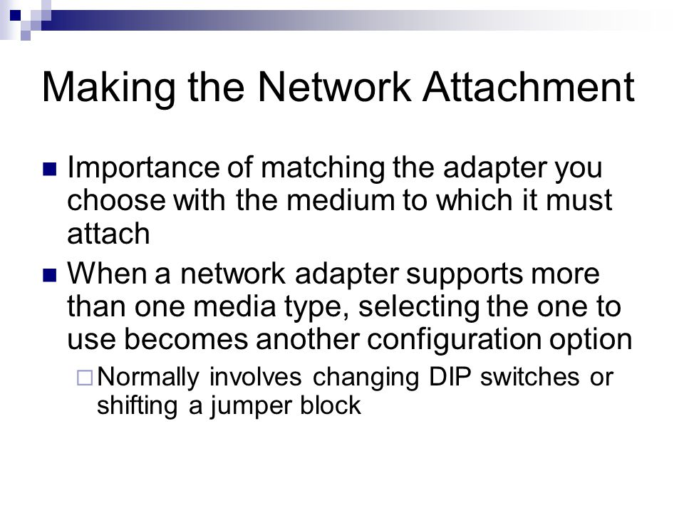 Making the Network Attachment