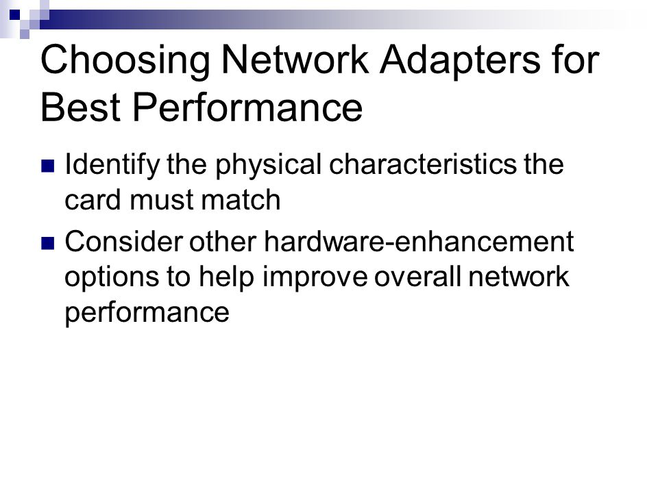 Choosing Network Adapters for Best Performance