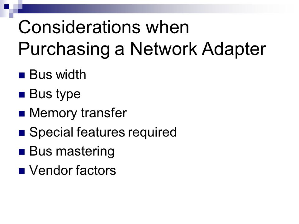 Considerations when Purchasing a Network Adapter