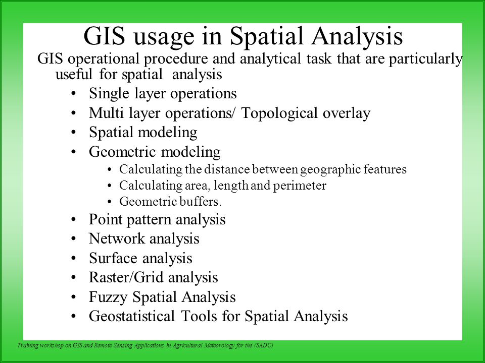 GIS usage in Spatial Analysis