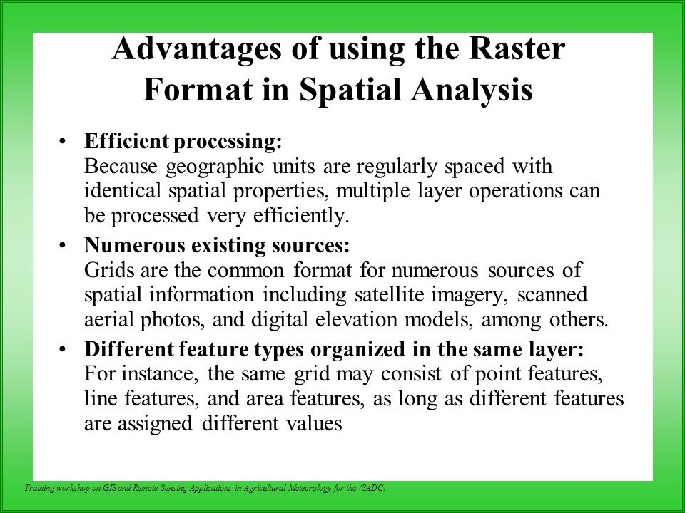Advantages of using the Raster Format in Spatial Analysis