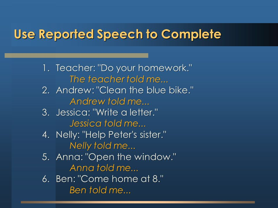 Use Reported Speech to Complete